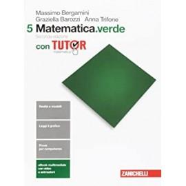 Matematica.Verde 5 con tutor. Seconda edizione