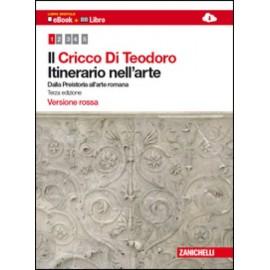 Il Cricco di Teodoro. Itinerario nell'arte 1. Edizione rossa