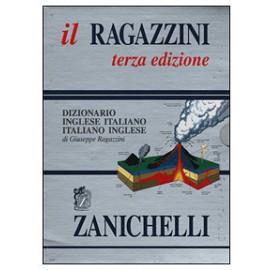 """Vocabolario Inglese Zanichelli """"Il Ragazzini"""""""
