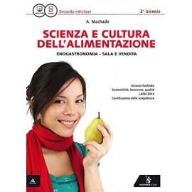 Scienza e cultura dell'alimentazione. Nuova edizione