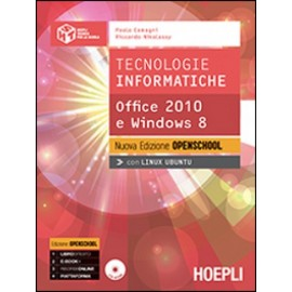 Tecnologie informatiche. Office 2010 e Windows 8