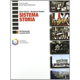 Sistema storia. Per le Scuole superiori. 5.