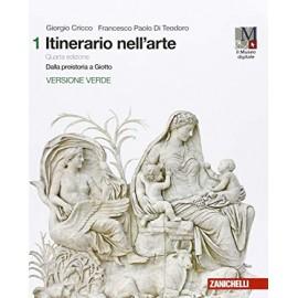 Itinerario nell'arte 1. Quarta edizione verde con Museo Digitale