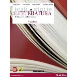 Testi e storia della Letteratura Vol. C