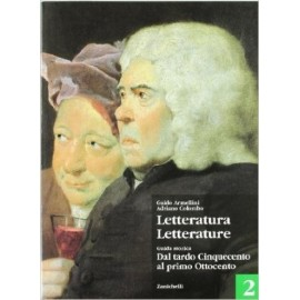 Letteratura letterature. Guida storica 2 + antologia C, D, E
