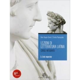 Lezioni di letteratura latina. Per i Licei e gli Ist. Magistrali. Con espansione online. 3: L'età imperiale