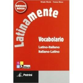 Latinamente. Elementi di lingua latina con ripasso della sintassi italiana. Con vocabolario. Ediz. Rossa.