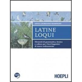 Latine loqui. Con espansione online. Per il Liceo linguistico