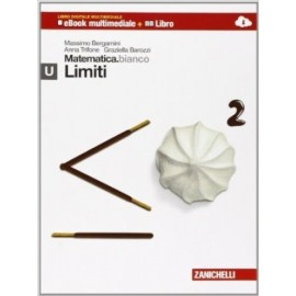Matematica.bianco. Modulo U: limiti. Con Maths in English.