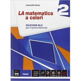La matematica a colori 2. Edizione Blu