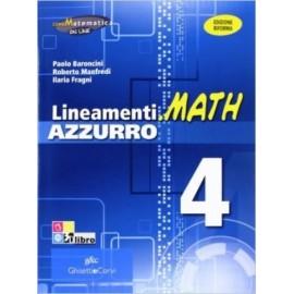 Lineamenti.math azzurro. Ediz. Riforma. 4