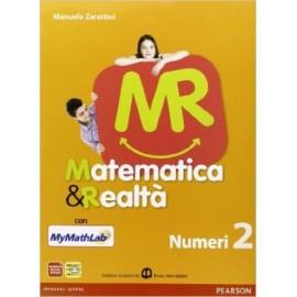 Matematica e realtà2. MyMathLab. Numeri + Figure