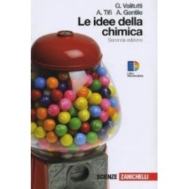 Idee della chimica. Volume unico