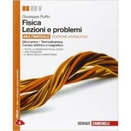 Fisica: lezioni e problemi. Ediz. arancione
