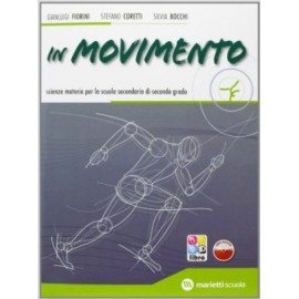 In movimento. Volume unico