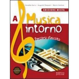 Musica intorno. Vol. A + B. Edizione mista