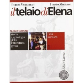Il telaio di Elena 1.L'età arcaica