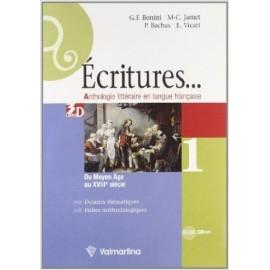 Ecritures. 1. Du moyen age au XVIII siecle