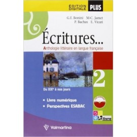 Ecritures. 2. Edition digitale Plus