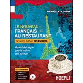 Le nouveau francais au restaurant.