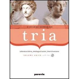 Tria. Letteratura, autori, brani di versione