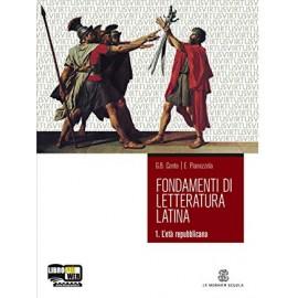 Fondamenti di letteratura latina 1.L'eta repubblicana