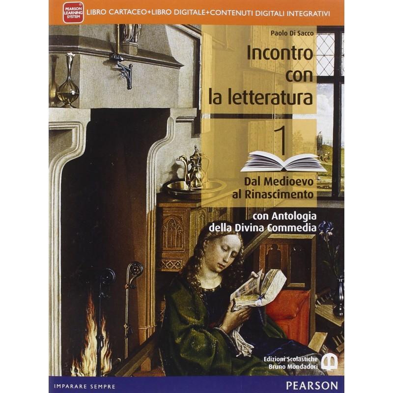 Incontro con la letteratura 1 - dal Medioevo al Rinascimento