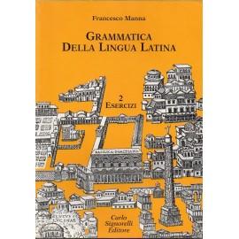 Grammatica della lingua latina. Esercizi 2