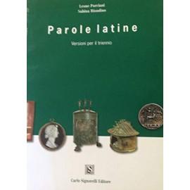 Parole latine. Versioni per il triennio