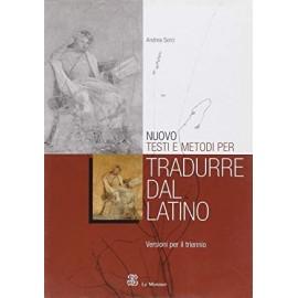 Nuovo testi e metodi per tradurre dal latino