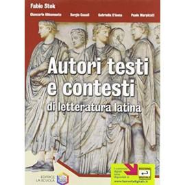 Autori testi e contesti di letteratura latina