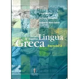 Il nuovo lingua greca. Esercizi 2