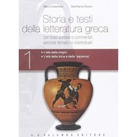 Storia e testi della letteratura greca 1