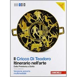 Il Cricco Di Teodoro. Itinerario nell'arte 1. Edizione azzurra