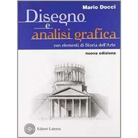 Disegno e analisi grafica. Nuova edizione