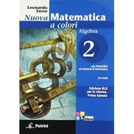 Nuova matematica a colori. Algebra 2