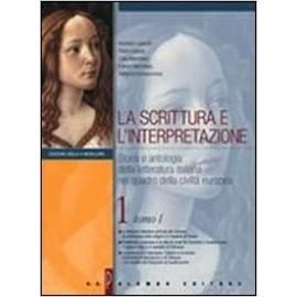 La scrittura e l'interpretazione 1 Ed. Gialla