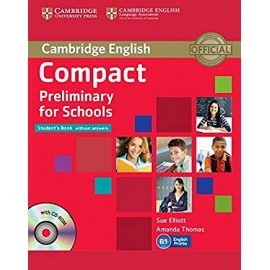 Compact Preliminary for Schools. Student's book without answers
