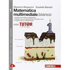 Matematica multimediale.bianco 1 con Tutor