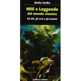 Miti e leggende del mondo classico