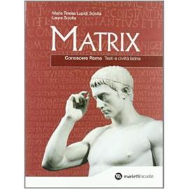 Matrix. Conoscere Roma