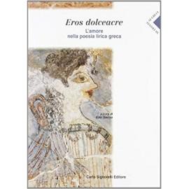 Eros dolceamore – di fronte ai greci