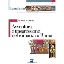 Avventura e trasgressione nel romanzo a Roma