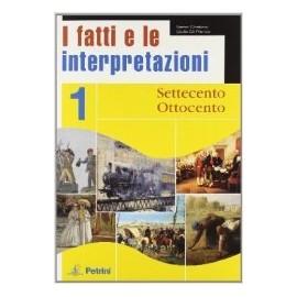 I fatti e le interpretazioni 1