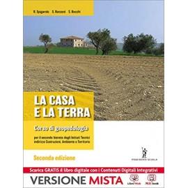La casa e la terra. Corso di geopedologia. Edizione 2014