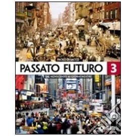 Passato futuro 3