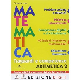 Matematica traguardi e competenze 2. Aritmetica + Geometria