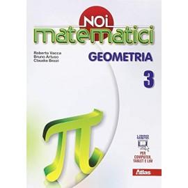 Noi matematici. Geometria 3