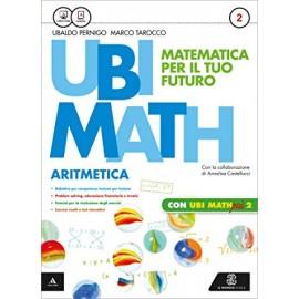Ubi math 2. Aritmetica + Geometria + Quaderno Ubi math più