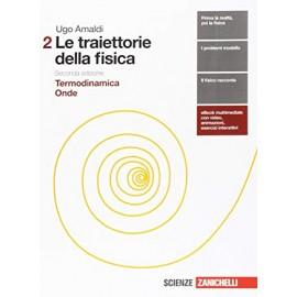 Le traiettorie della fisica 2. Seconda edizione